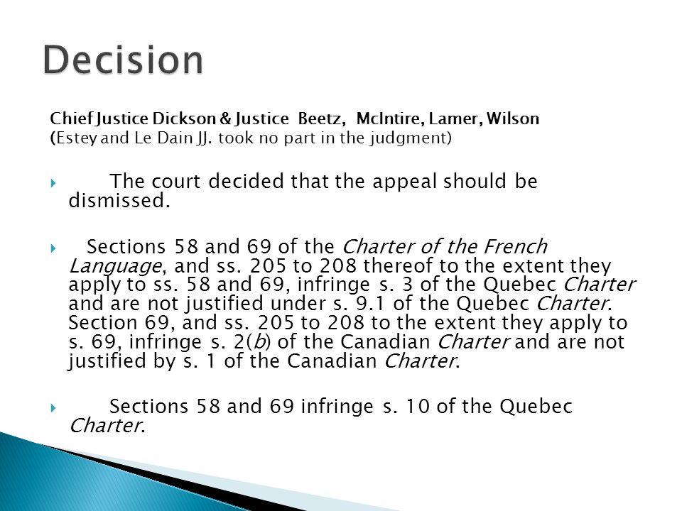 Chief Justice Dickson & Justice Beetz, McIntire, Lamer, Wilson (Estey and Le Dain JJ.