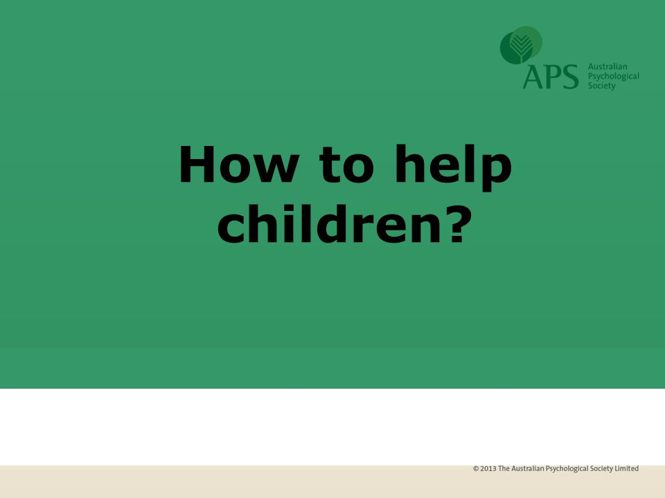 How to help children