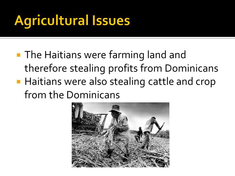  Dominican President Rafael Trujillo started the genocide.