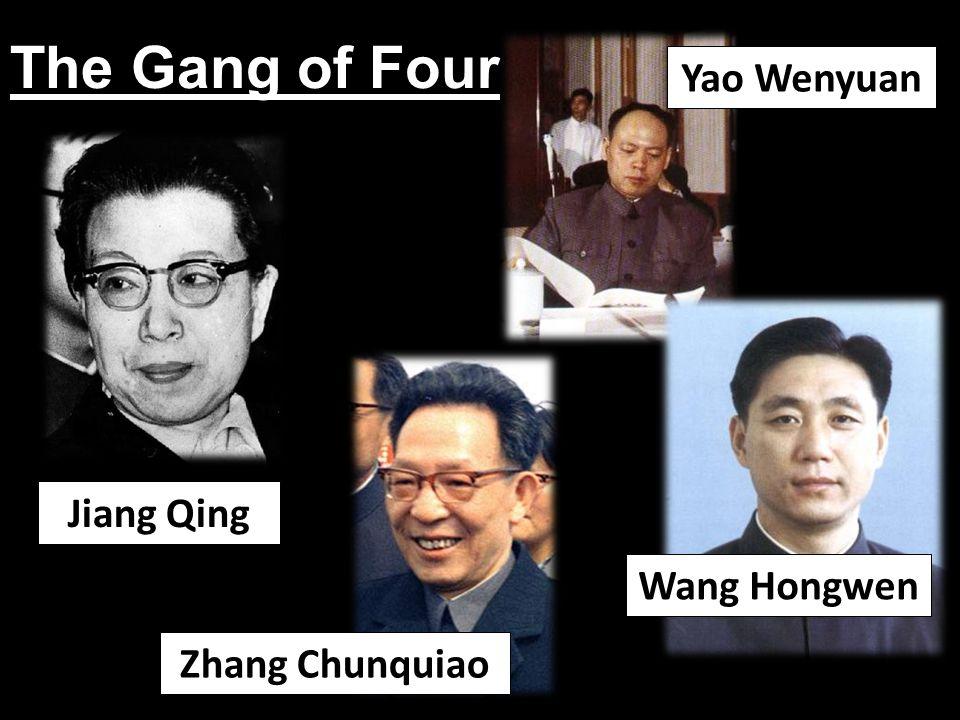 The Gang of Four Jiang Qing Yao Wenyuan Zhang Chunquiao Wang Hongwen