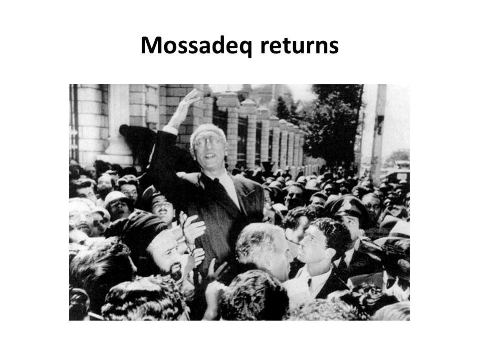 Mossadeq returns