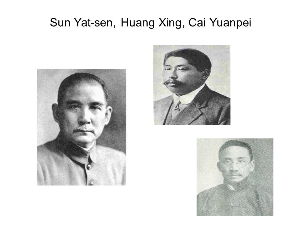 Sun Yat-sen, Huang Xing, Cai Yuanpei