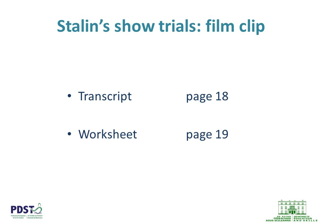 Stalin's show trials: film clip Transcriptpage 18 Worksheetpage 19