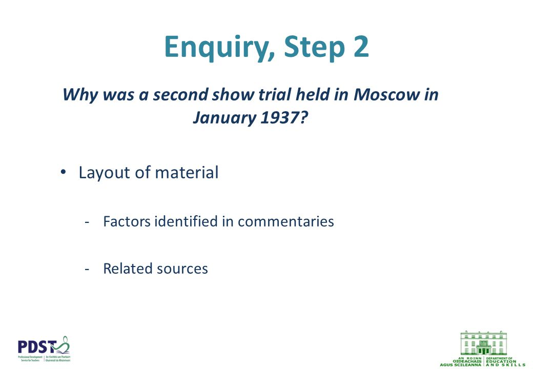 Enquiry, Step 2 Why was a second show trial held in Moscow in January 1937.