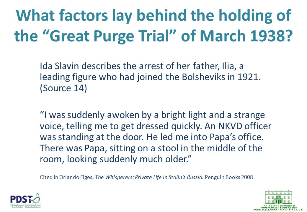 What factors lay behind the holding of the Great Purge Trial of March 1938.