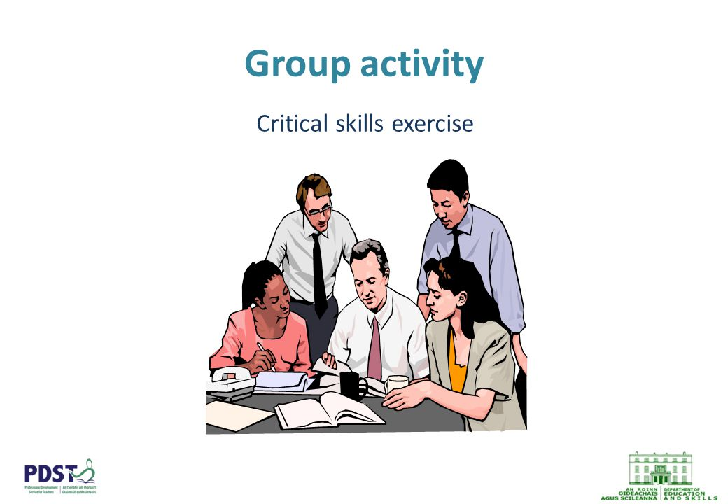 Group activity Critical skills exercise