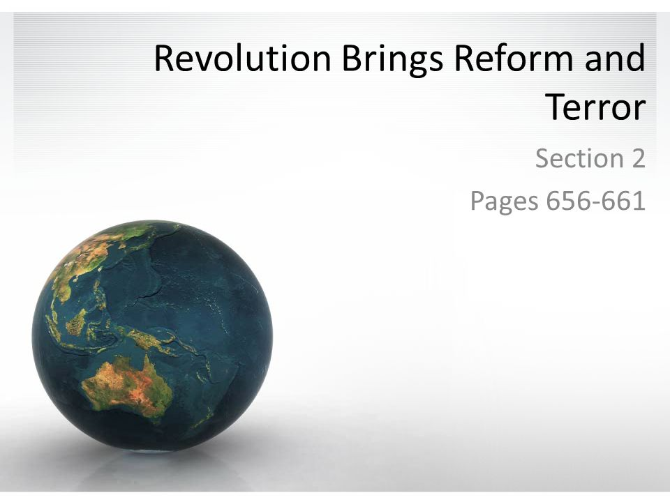 Revolution Brings Reform and Terror Section 2 Pages