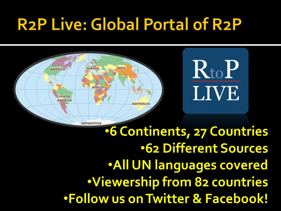 6 Continents, 27 Countries 62 Different Sources All UN languages covered Viewership from 82 countries Follow us on Twitter & Facebook!