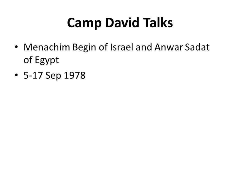 Camp David Talks Menachim Begin of Israel and Anwar Sadat of Egypt 5-17 Sep 1978