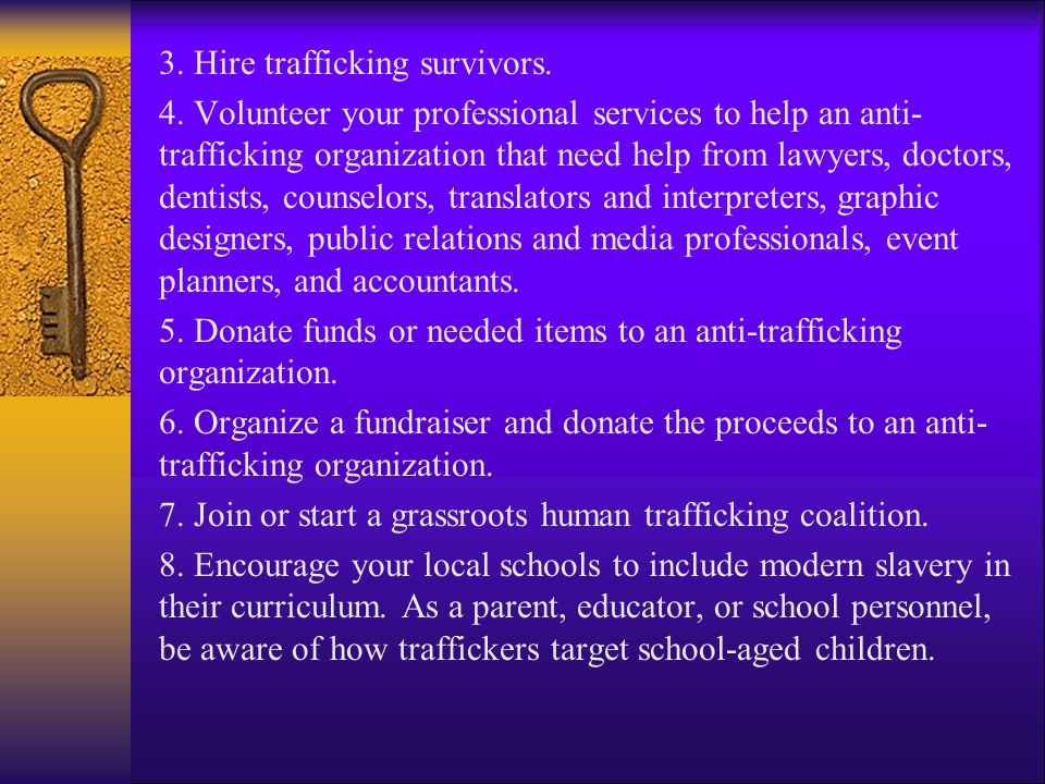 3. Hire trafficking survivors. 4.
