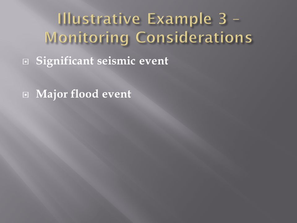  Significant seismic event  Major flood event