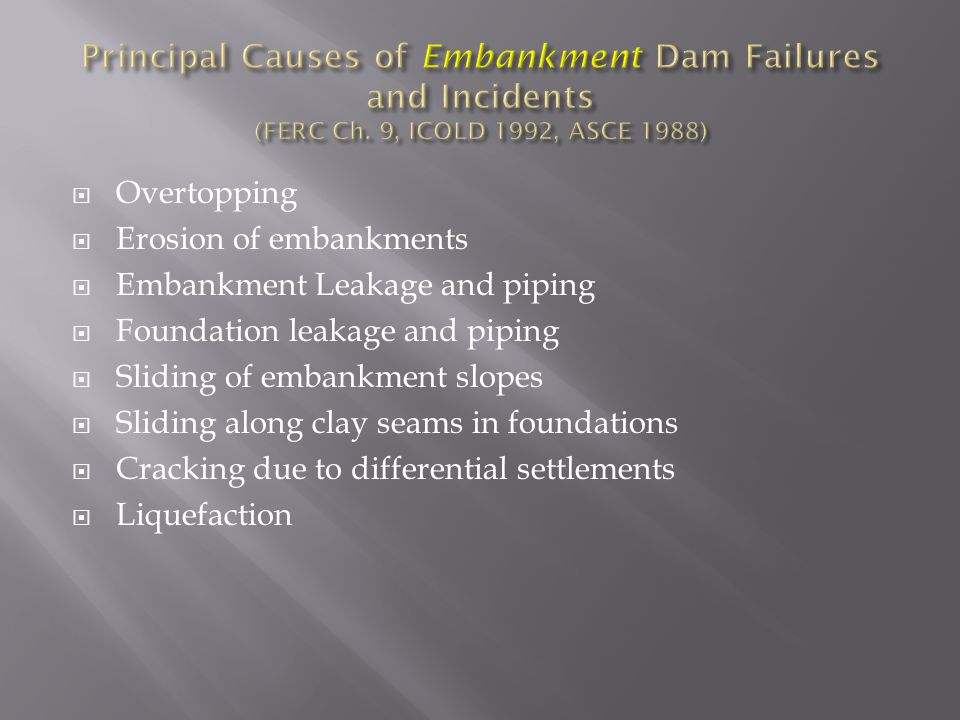 An instrument must answer a specific question or monitor an identified potential failure mode of the dam or foundation to:  Provide an early detection of unusual/ unexpected performance  Provide confirmation of satisfactory performance