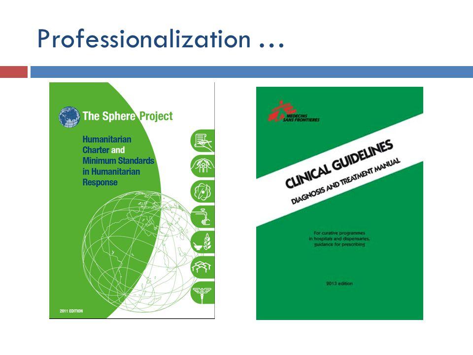 Professionalization …