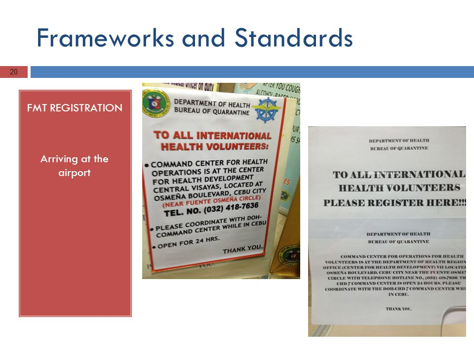 Frameworks and Standards FMT REGISTRATION Arriving at the airport 20