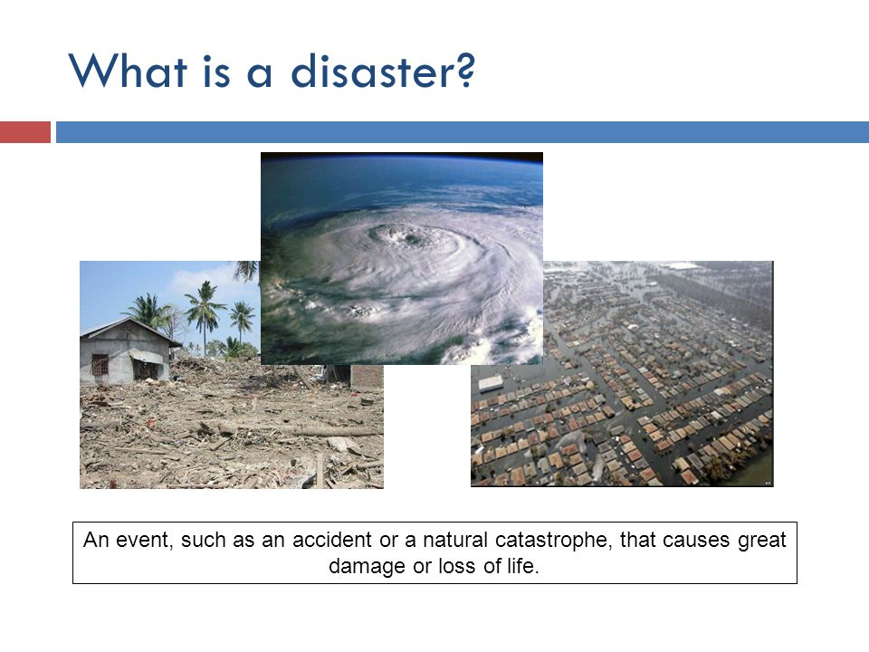 What is a disaster.