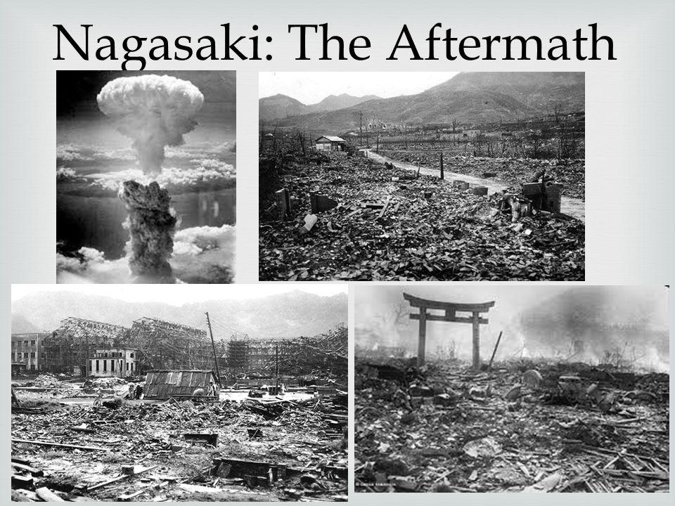 Nagasaki: The Aftermath