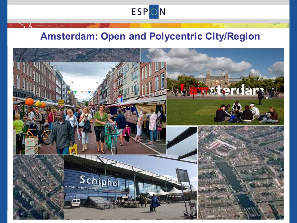 Amsterdam: Open and Polycentric City/Region