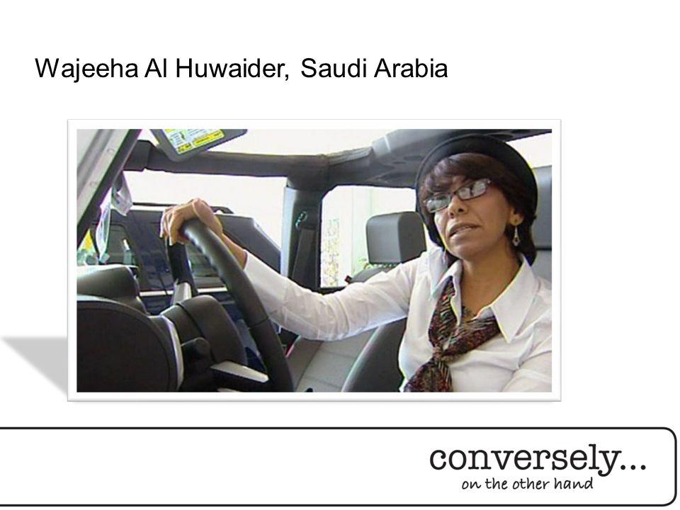 Wajeeha Al Huwaider, Saudi Arabia