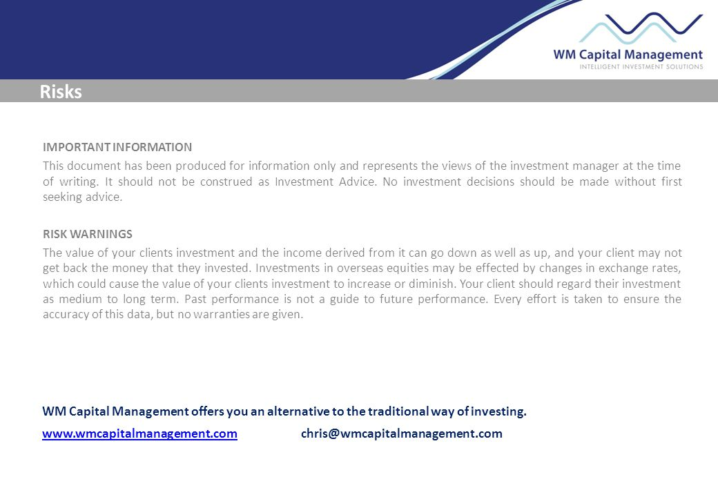 IMPORTANT INFORMATION This document has been produced for information only and represents the views of the investment manager at the time of writing.