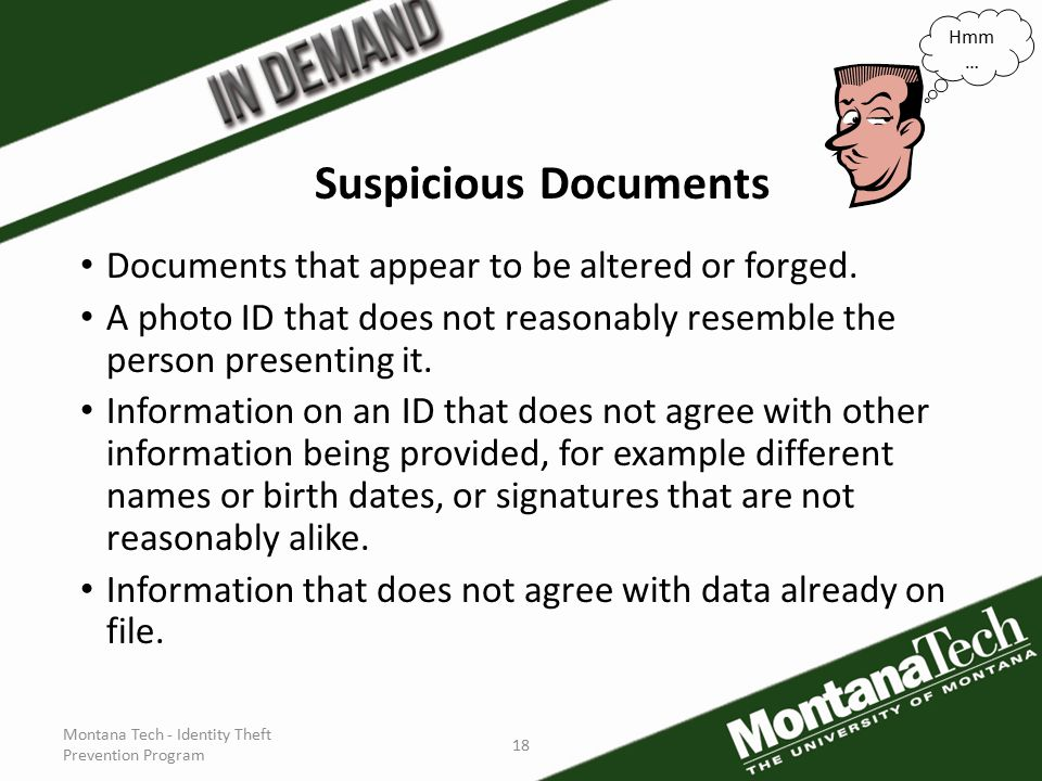 18 Suspicious Documents Documents that appear to be altered or forged.
