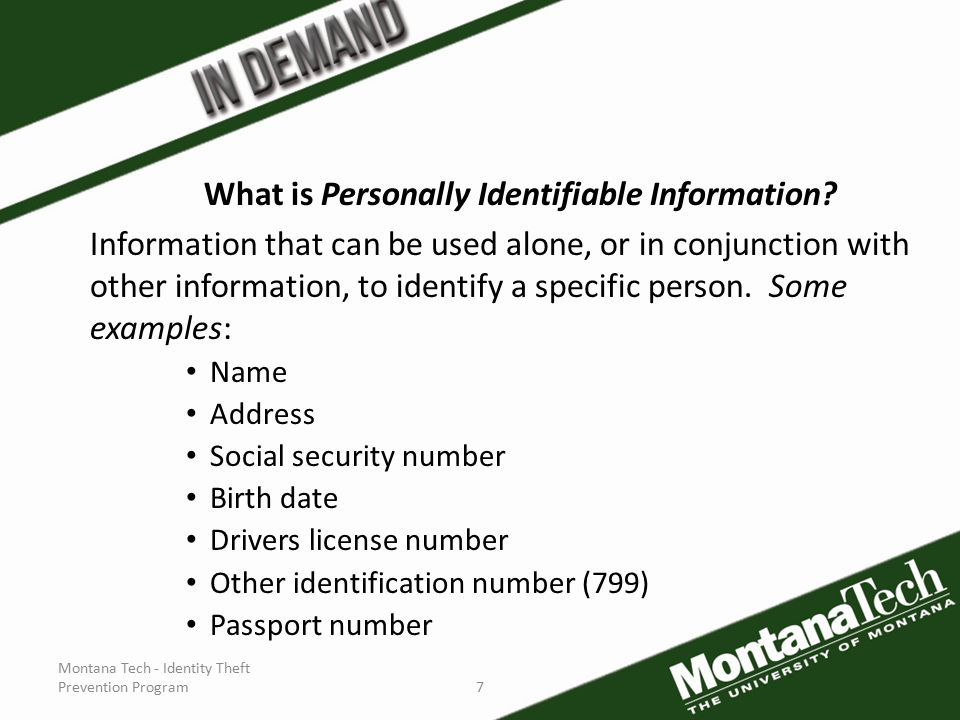 Montana Tech - Identity Theft Prevention Program7 What is Personally Identifiable Information.