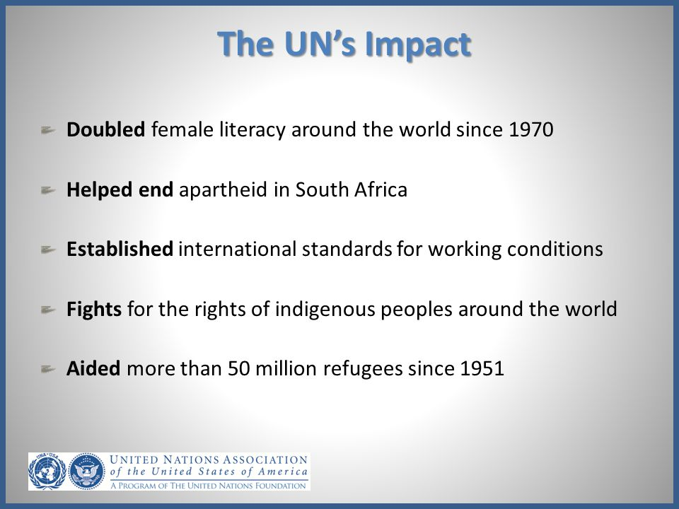 United Nations Foundation Platform that connects citizens with the UN Started by Ted Turner in 1998 with $1 billion grant UNA-USA part of UNF since 2010 Supports the UN's development and sustainability activities with various programs Video herehere
