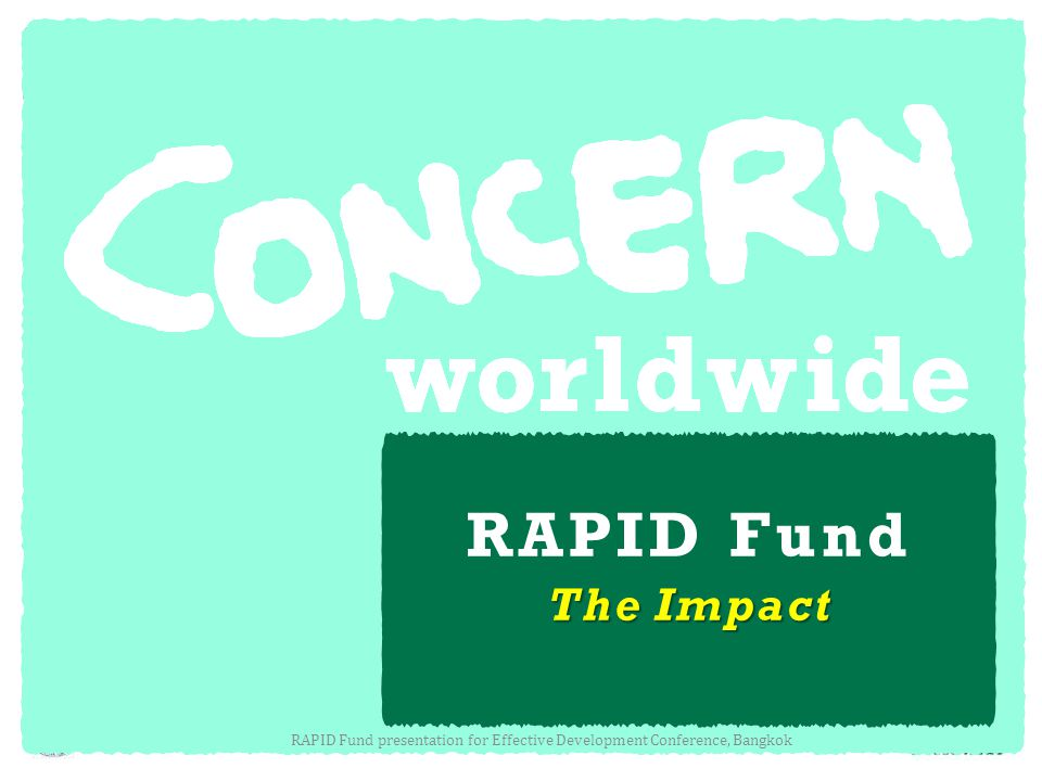 RAPID Fund The Impact RAPID Fund presentation for Effective Development Conference, Bangkok