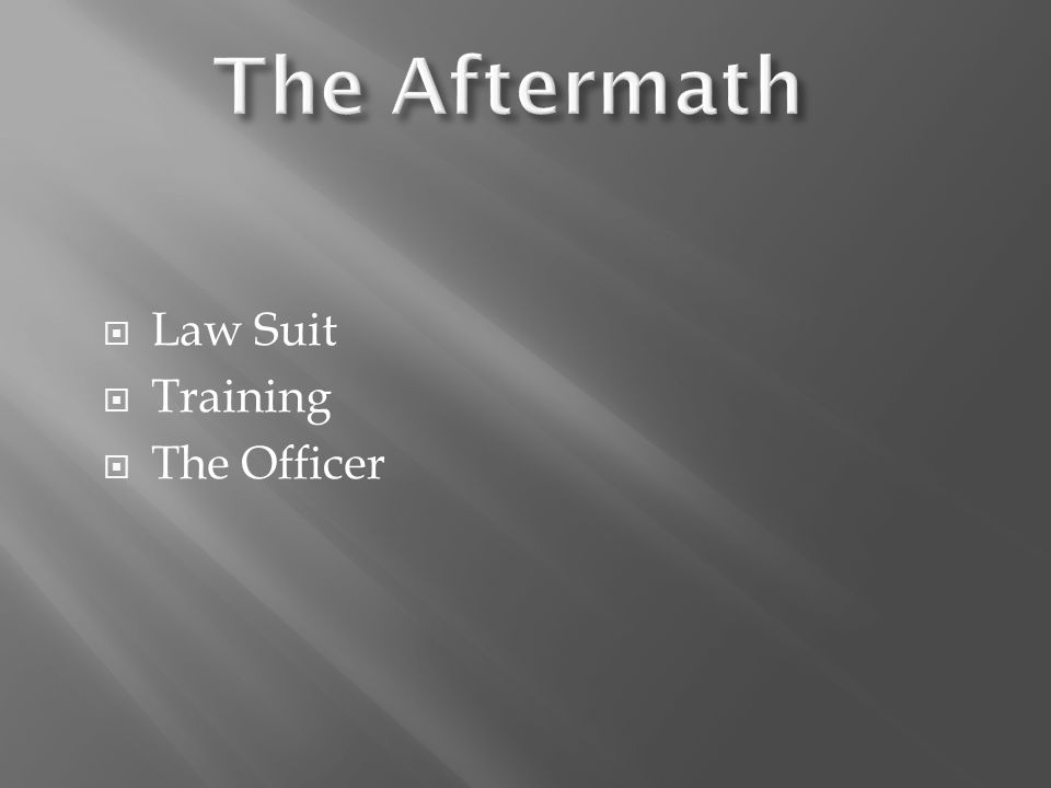  Law Suit  Training  The Officer