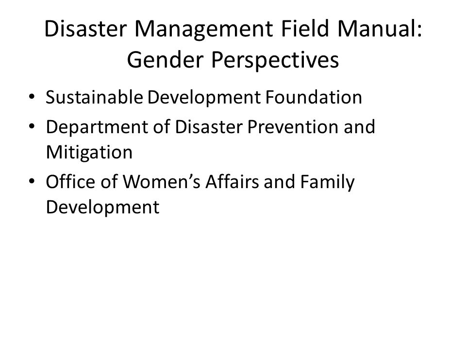 Sustainable Development Foundation Department of Disaster Prevention and Mitigation Office of Women's Affairs and Family Development