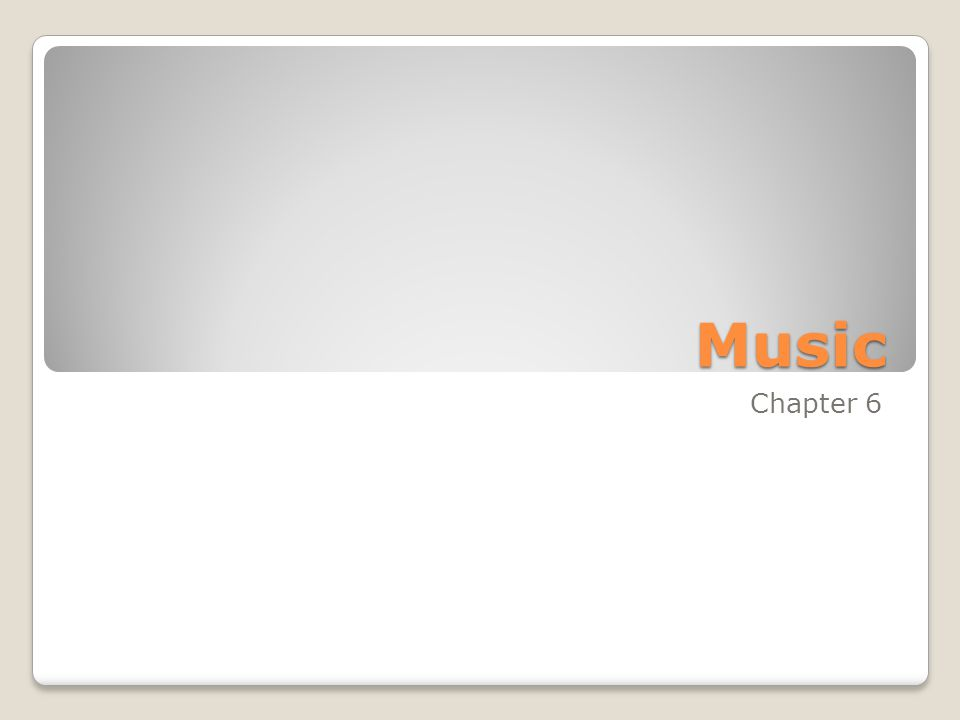 Music Chapter 6