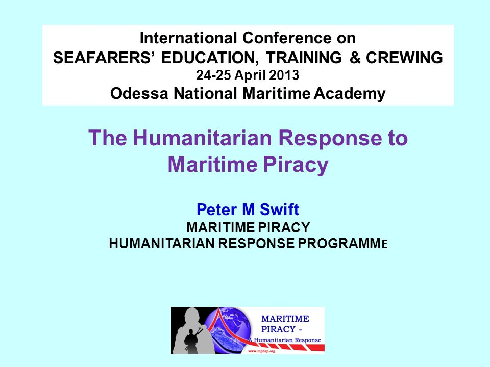 Piracy Awareness Training for Welfare and Care Providers * * Complementing the MPHRP Good Practice Guide for Welfare Responders