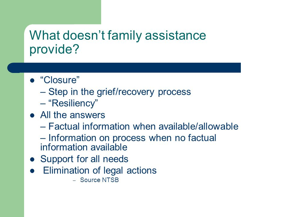 Family Assistance Family Member Concerns Short Term Where is my loved one.