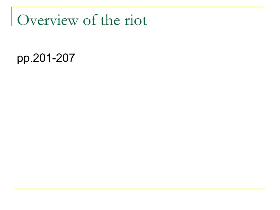 Overview of the riot pp.201-207