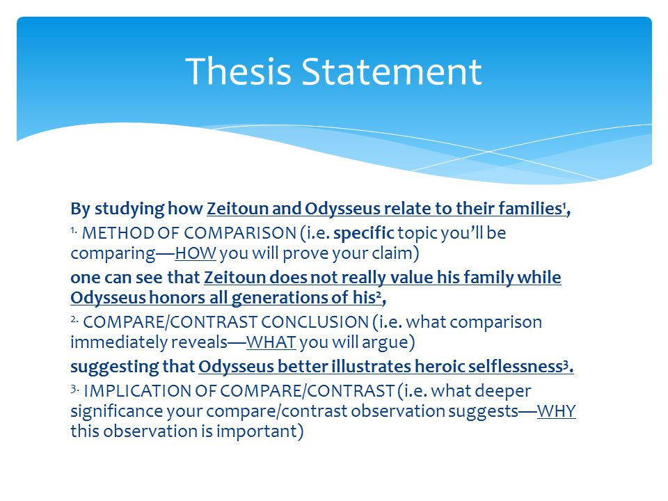 By studying how Zeitoun and Odysseus relate to their families 1, 1.