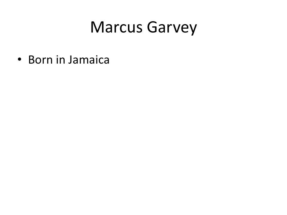 Born in Jamaica