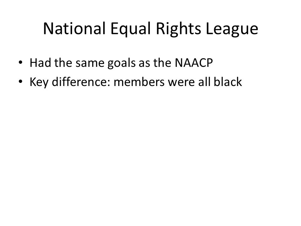 Had the same goals as the NAACP Key difference: members were all black