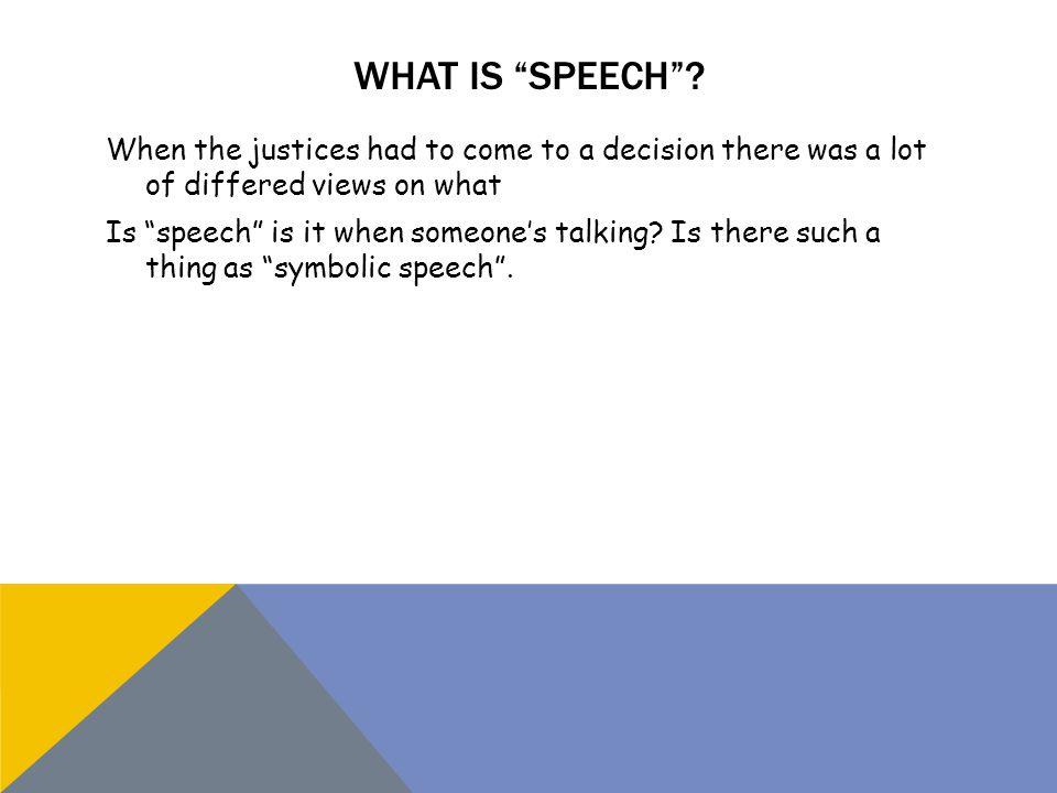 WHAT IS SPEECH .
