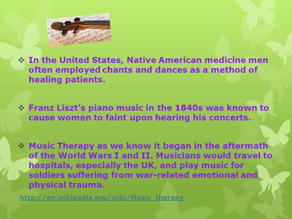  In the United States, Native American medicine men often employed chants and dances as a method of healing patients.