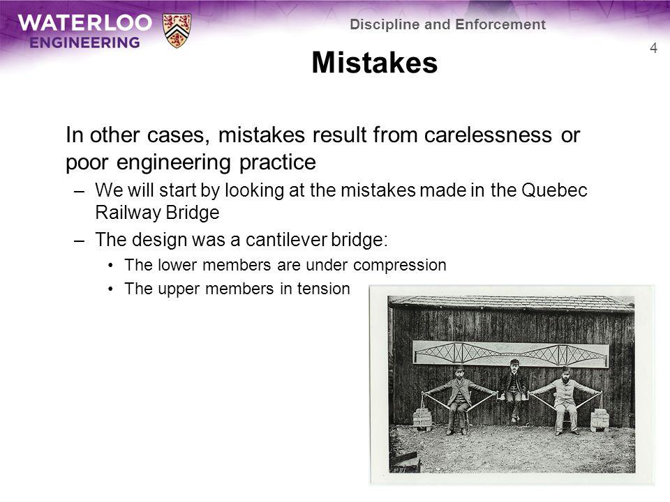 Mistakes When the bridge was rebuilt, it was much more solid 5 Discipline and Enforcement User:Sébastien Savard
