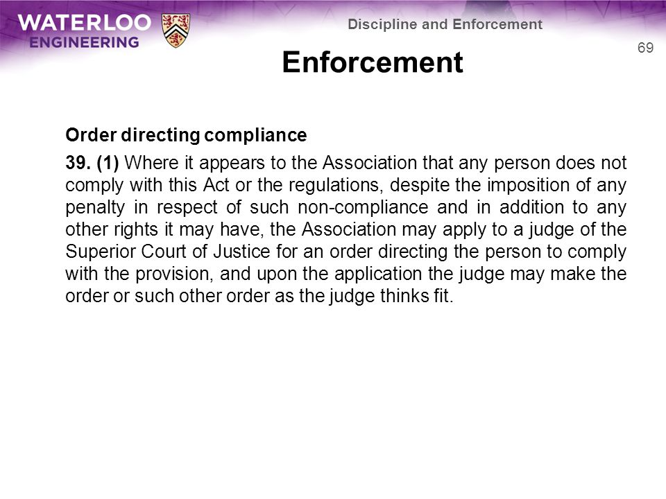 Enforcement Order directing compliance 39.