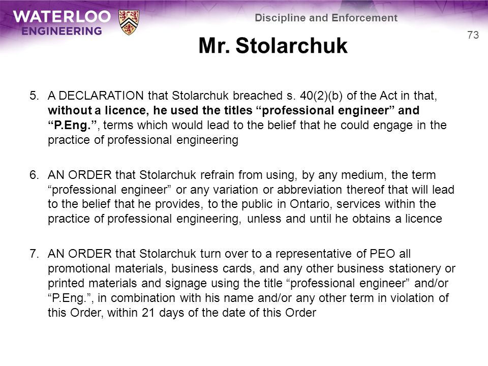 Mr. Stolarchuk 5.A DECLARATION that Stolarchuk breached s.