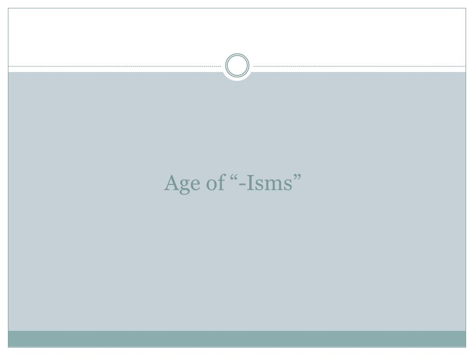 Age of -Isms