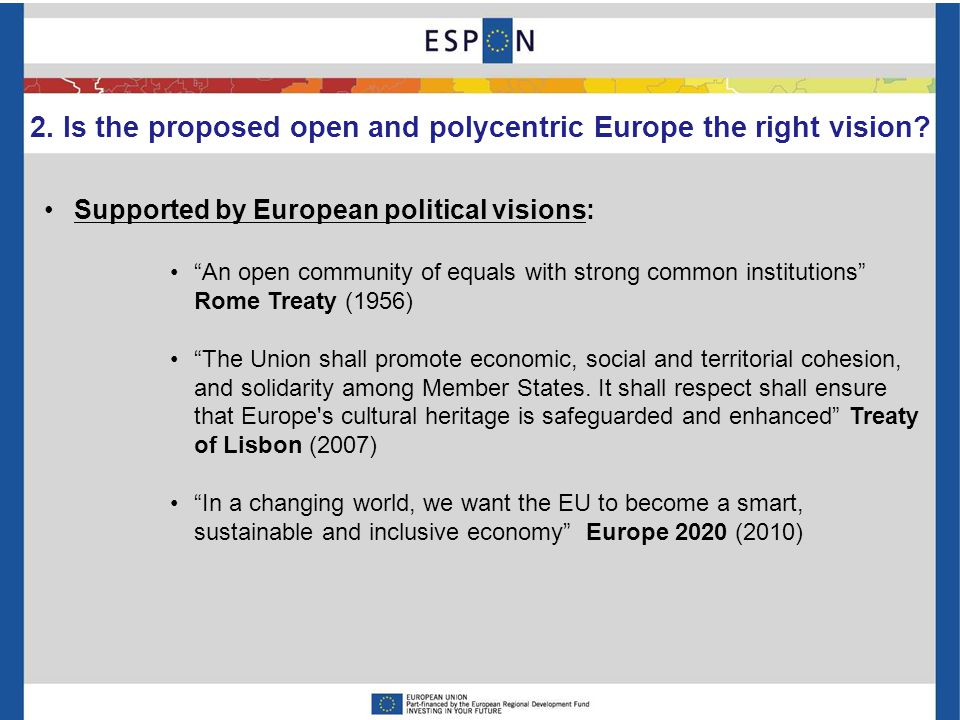 2. Is the proposed open and polycentric Europe the right vision.