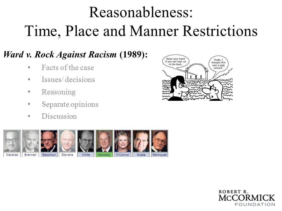 Reasonableness: Time, Place and Manner Restrictions Ward v.