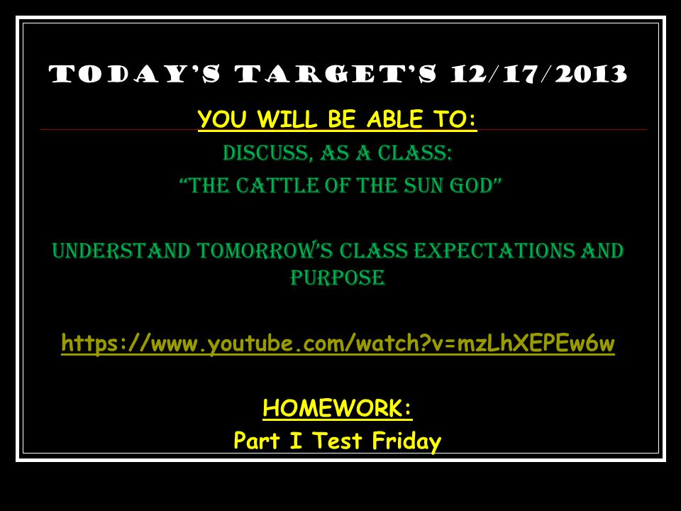 """Today's Target's 12/16/2013 YOU WILL BE ABLE TO: Discuss, as a class: """"The Sirens"""" & """"Scylla and Charybdis"""" and identify the important plot elements a"""