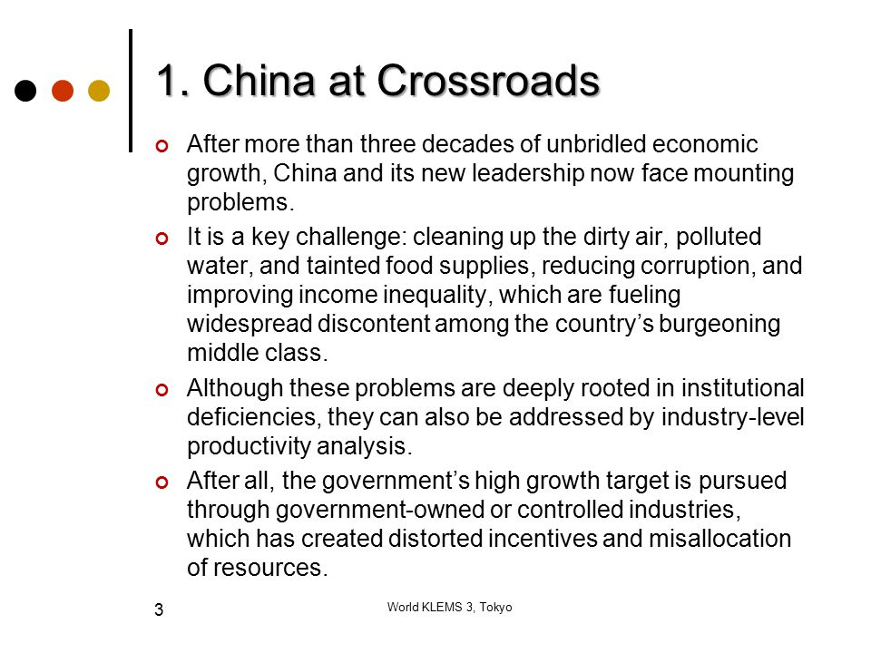 1. China at Crossroads After more than three decades of unbridled economic growth, China and its new leadership now face mounting problems. It is a ke