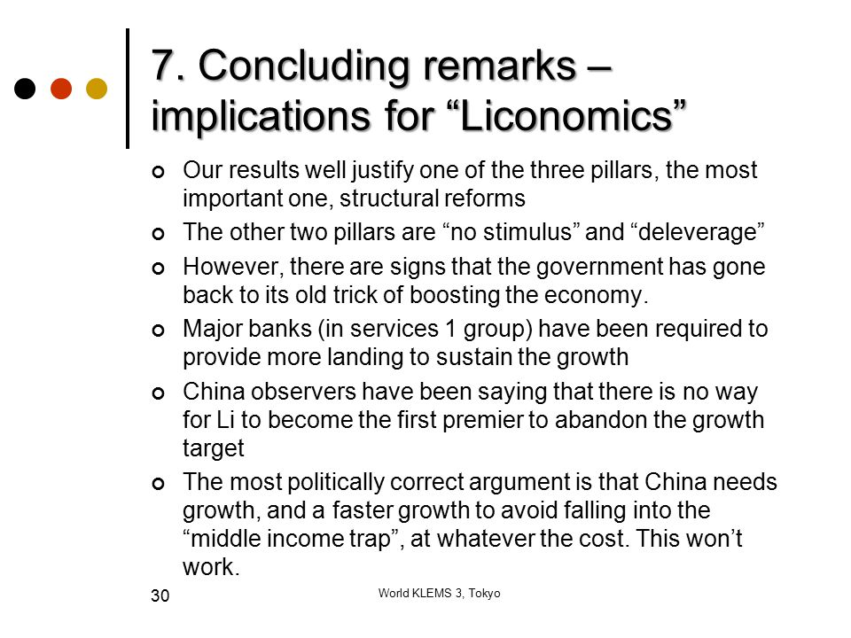 """7. Concluding remarks – implications for """"Liconomics"""" Our results well justify one of the three pillars, the most important one, structural reforms Th"""