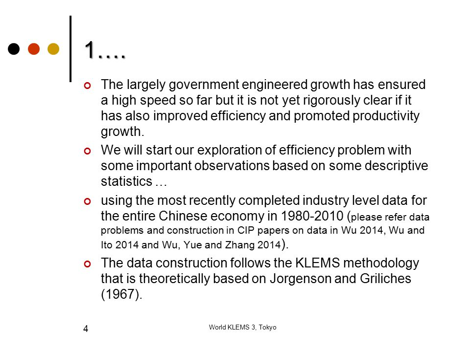 1…. The largely government engineered growth has ensured a high speed so far but it is not yet rigorously clear if it has also improved efficiency and