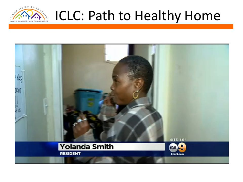 ICLC: Path to Healthy Home