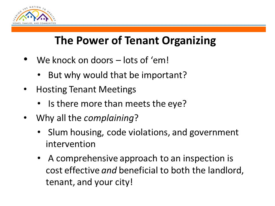 The Power of Tenant Organizing We knock on doors – lots of 'em.